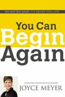 You can begin again : no matter what, it's never too late