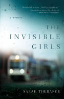 The invisible girls : a memoir
