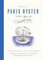 Meet Paris oyster : a love affair with the perfect food