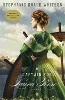 A captain for Laura Rose : a novel