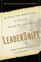 Leadershift : a call for Americans to finally stand up and lead : why we need to recognize and overcome the five laws of decline