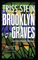 Brooklyn graves : an Erica Donato mystery