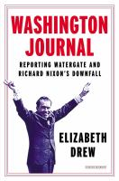 Washington Journal : The Watergate Scandal, 1973-1974