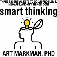 Smart thinking : three essential keys to solve problems, innovate, and get things done
