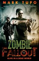 Zombie Fallout V : Alive in a Dead World