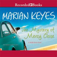 The mystery of Mercy Close [a Walsh sister novel]