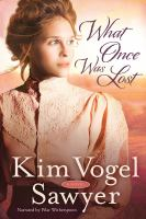 What once was lost [a novel]