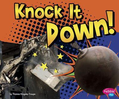 Knock it down!