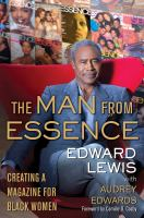 The Man from Essence : Creating a Magazine for Black Women