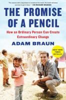 The promise of a pencil : how an ordinary person can create extraordinary change