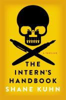 The intern's handbook : a thriller
