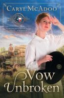 Vow unbroken : a lone star novel