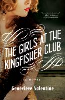 The Girls at the Kingfisher Club : a novel