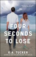 Four seconds to lose : a novel