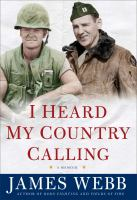 I heard my country calling : a memoir