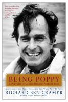 Being Poppy : a portrait of George Herbert Walker Bush