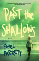 Past the shallows : a novel