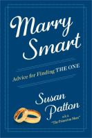 Marry smart : advice for finding the one