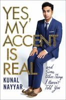 Yes, my accent is real : and some other things I haven't told you