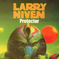 Protector : A Classic of Known Space; Library Edition