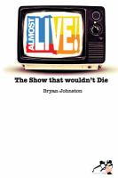 Almost Live! : the show that wouldn't die