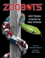 Zoobots : wild robots inspired by real animals