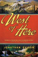 West of here : a novel