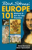 Rick Steves' Europe 101 : history and art for the traveler