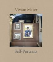 Vivian Maier : self-portraits