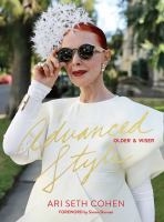 Advanced style : older & wiser