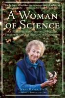 A woman of science : an extraordinary journey of love, discovery, and the sex life of mushrooms