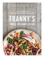 Franny's : simple seasonal Italian