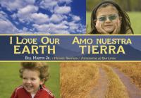 I love our earth = Amo nuestra tierra