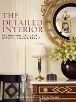 Up close : decorating details with Cullman & Kravis