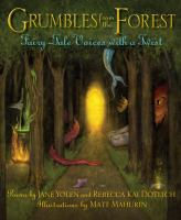 Grumbles from the forest : fairy-tale voices with a twist : poems