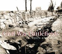 Civil War battlefields : then & now