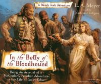 In the belly of the bloodhound [being an account of a particularly peculiar adventure in the life of Jacky Faber]