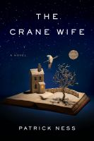 The crane wife : a novel