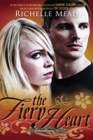 The fiery heart : a Bloodlines novel