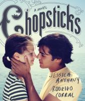 Chopsticks : [a novel]
