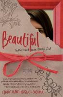 Beautiful : Truth's Found When Beauty's Lost