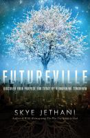 Futureville : discover your purpose for today by reimagining tomorrow