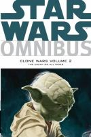 Star wars omnibus, Clone wars. Volume 2, The enemy on all sides.
