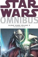 Star Wars omnibus, clone wars. The Republic Falls Volume 3, The Republic falls.