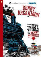 Benny Breakiron. 3, The 12 trials of Benny Breakiron