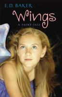 Wings :  a fairy tale