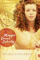 Maggie Come Lately (The Pathway Collection #1)