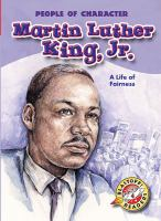 Martin Luther King, Jr. : a life of fairness