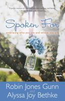 Spoken for : embracing who you are and whose you are