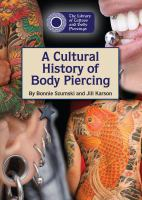 A cultural history of body piercing